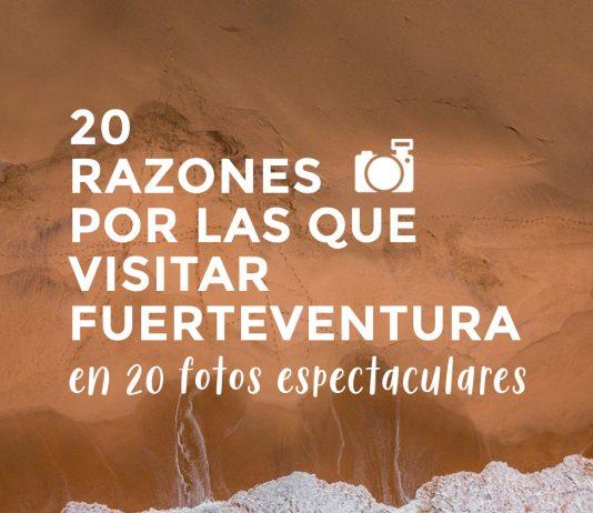 20 razones por las que visitar Fuerteventura | Macaronesia Fuerteventura