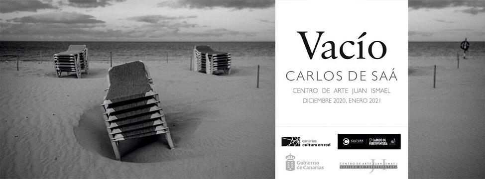 Vacía, la Exposición de Fotografía de Carlos de Saá | Macaronesia Fuerteventura
